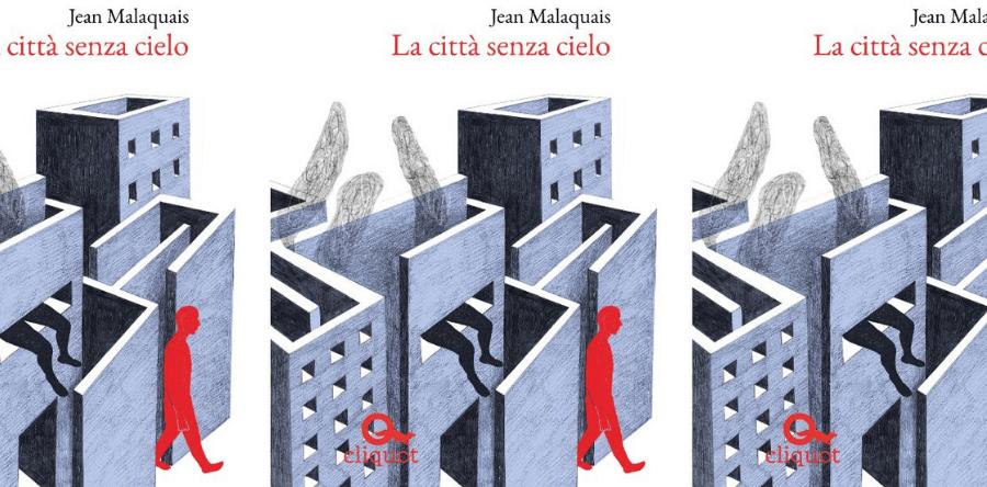 La città senza cielo Jean Malaquais