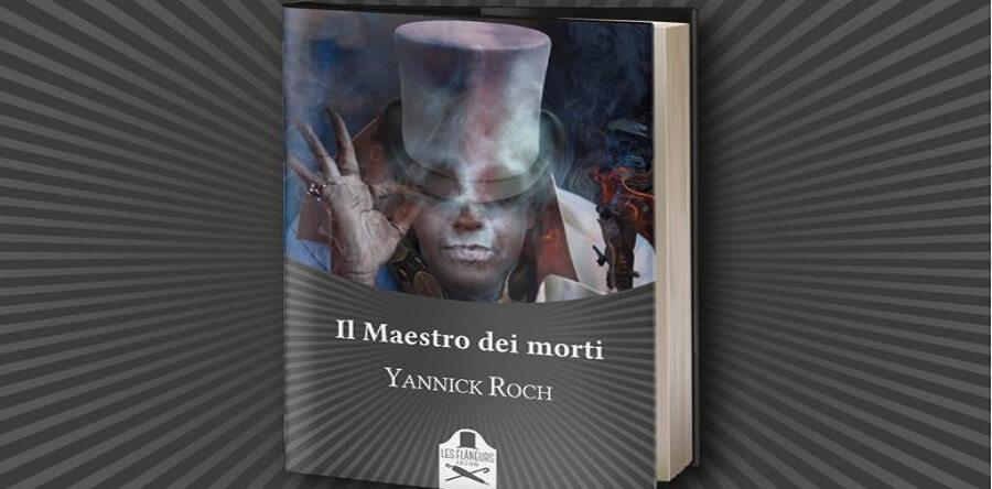 il maestro dei morti Yannick Roch